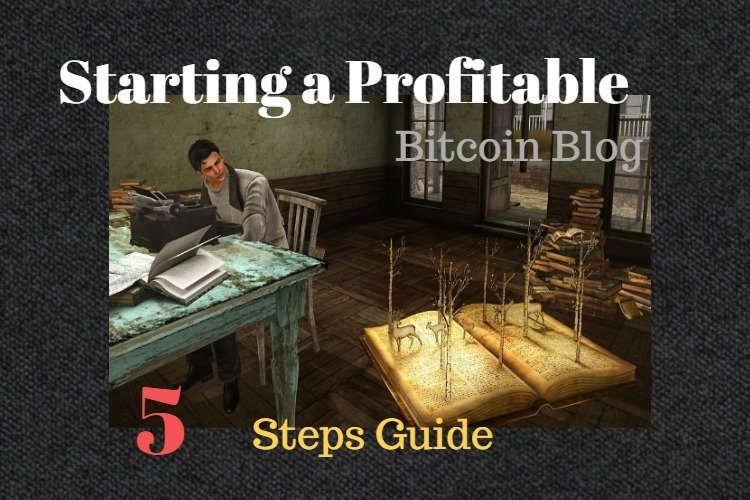 Starting Profitable Bitcoin Blog