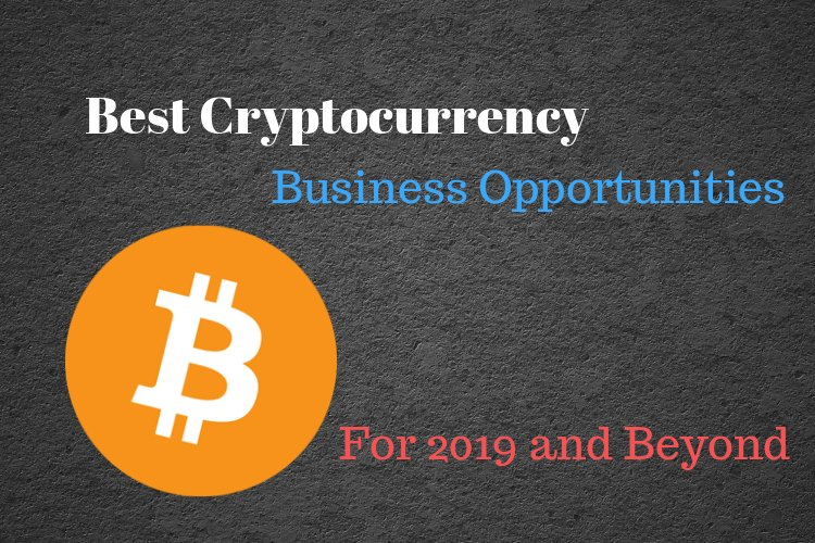 Cryptocurrency Business Opportunities