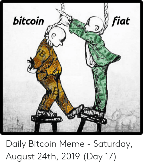 Bitcoin or Fiat money