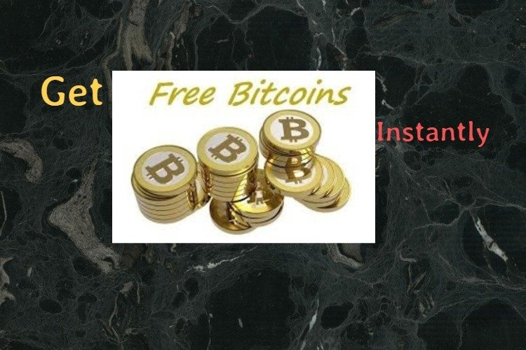 free bitcoin instantly