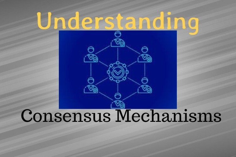 most used consensus mechanisms and decision making