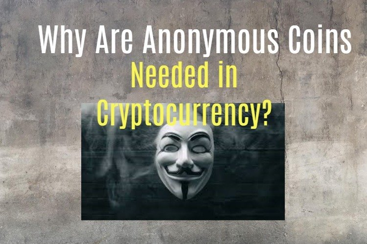 Privacy coins in Cryptocurrency