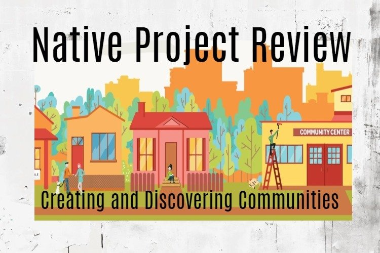 Native project review