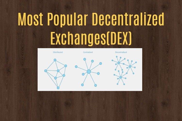 Decentralized exchanges