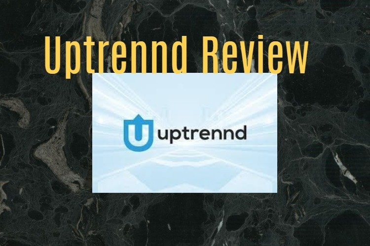 Uptrennd review