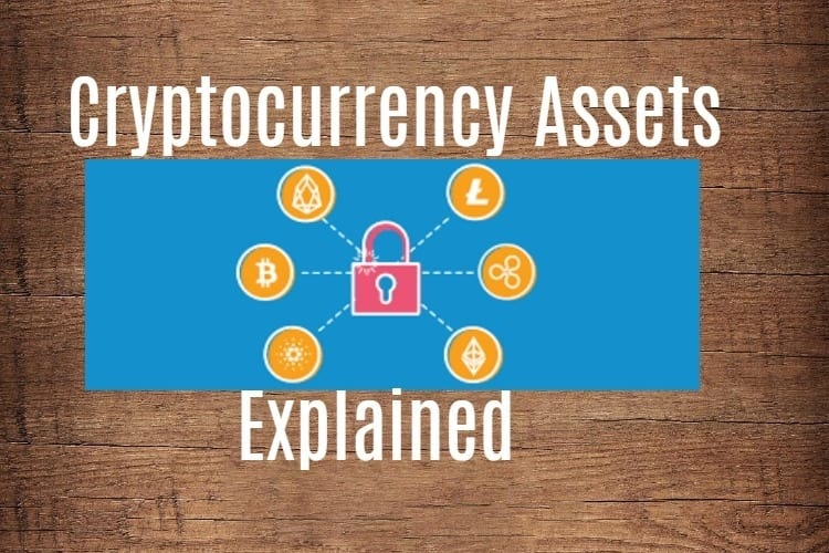 Cryptocurrency assets explained