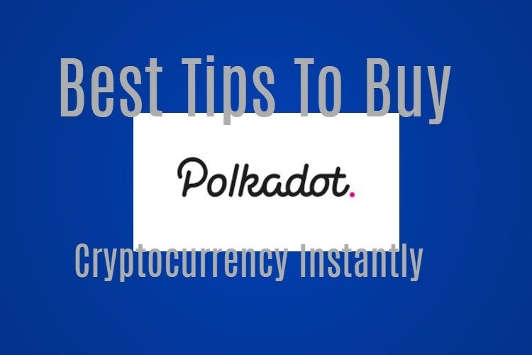 Buy Polkadot Cryptocurrency