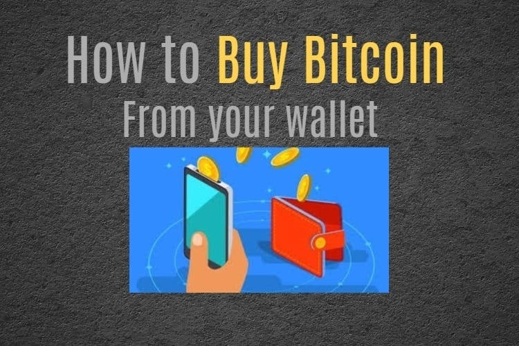 Buy Bitcoin with wallet