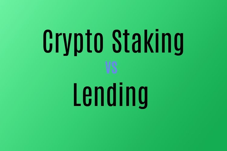 Crypto lending vs staking