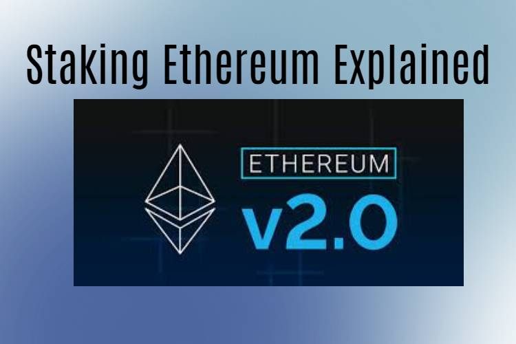Ethereum staking explained