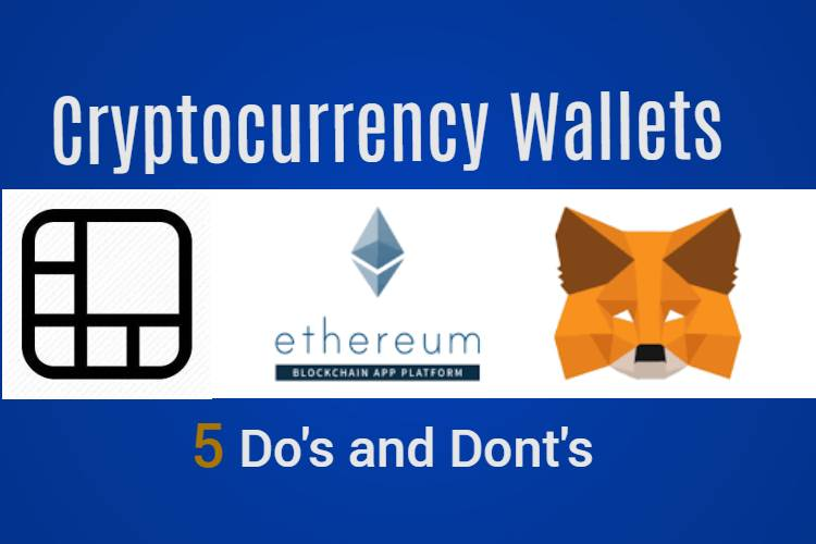 cryptocurrency wallets do's and dont's
