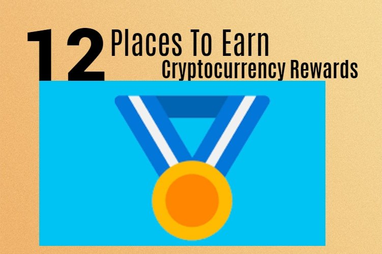 Earn Cryptocurrency Rewards