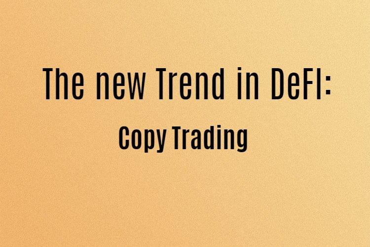 Copy trading DeFi