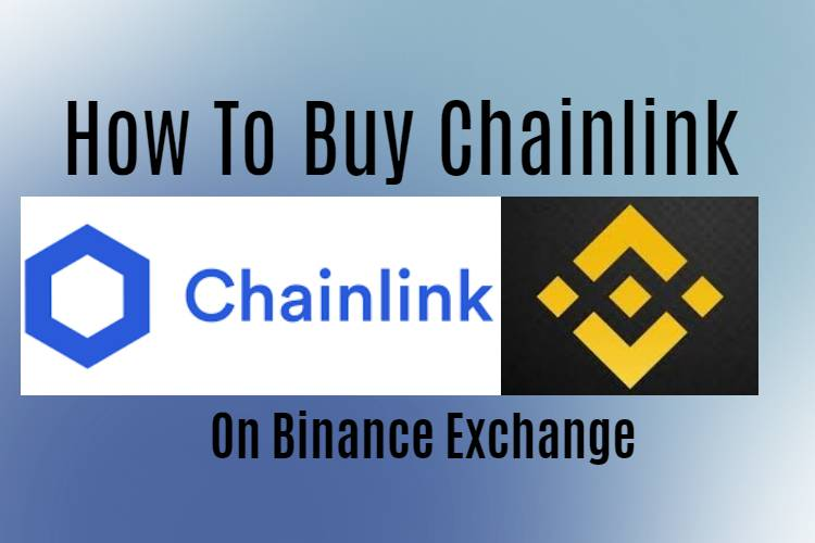 How To Buy Chainlink on Binance