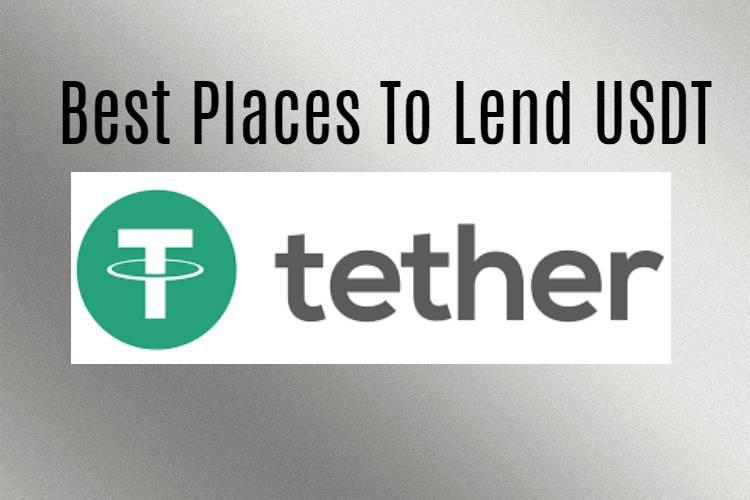 Best places to lend USDT