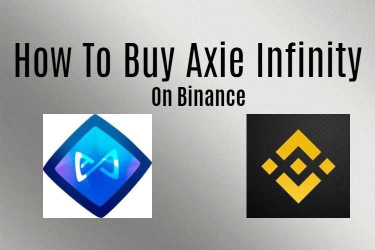 How to buy Axie Infinity on Binance