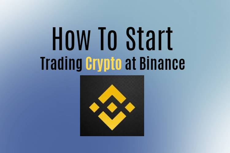 How to start to trade crypto at Binance