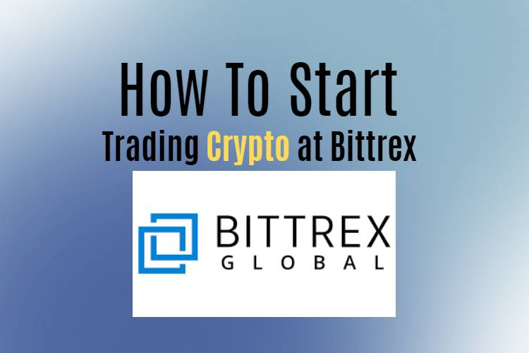 How to start trading crypto at Bittrex