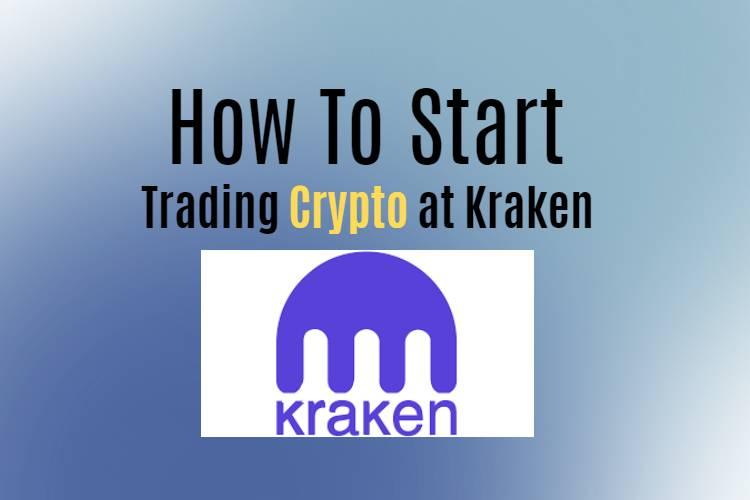 How to start to trade crypto at Kraken