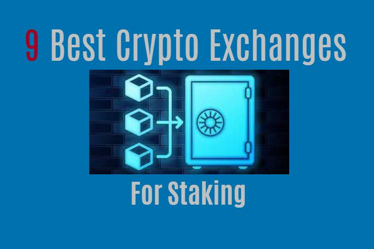 Best crypto exchanges for staking