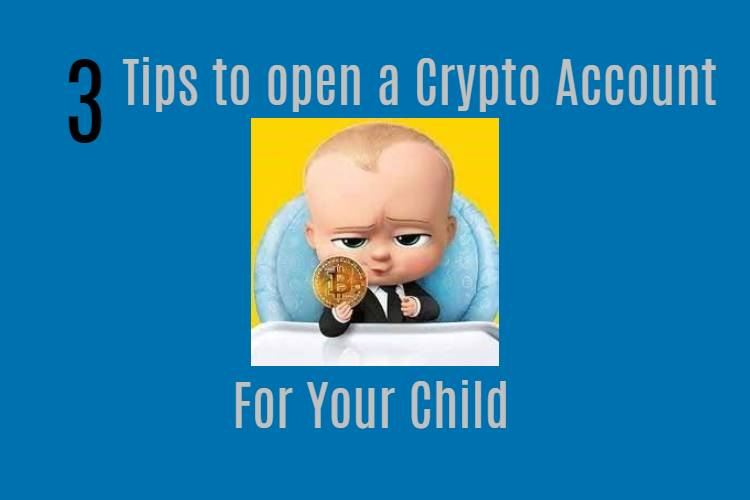 Open a crypto account for your child